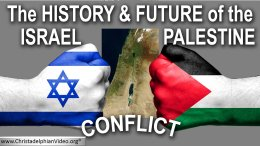 The history and future of the Israeli - Palestinian conflict