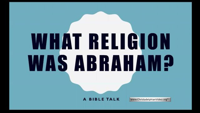 What Religion was Abraham?