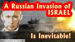 A Russian invasion of Israel is inevitable!