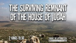 """Daily Readings & Thought for September 13th. """"THE SURVIVING REMNANT"""""""
