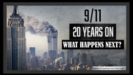 9/11...20 Years on: What Happens next?