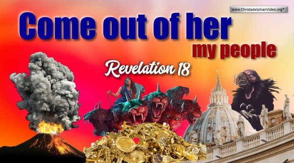 Come out of her my People!: 'Indeep Revelation 18-19 Bible Study'