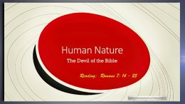 Human Nature: The Devil of the Bible