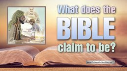 What does the Bible Claim to be?