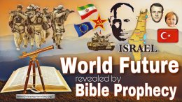 World Future revealed by Bible prophecy