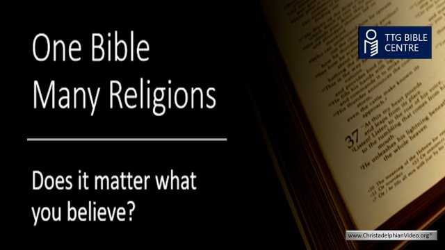 Bible Q&A; One Bible, Many Religions...Does It Matter?