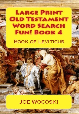 Large Print Old Testament Word Search Fun! Book 4: Book of Leviticus