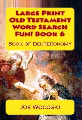 Large Print Old Testament Word Search Fun! Book 6: Book of Deuteronomy