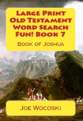 Large Print Old Testament Word Search Fun! Book 7: Book of Joshua