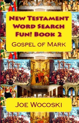 New Testament Word Search Fun! Book 2 Gospel of Mark