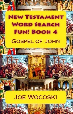 New Testament Word Search Fun! Book 4 Gospel of John