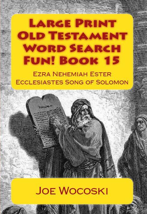 Large Print Old Testament Word Search Fun! Book 15