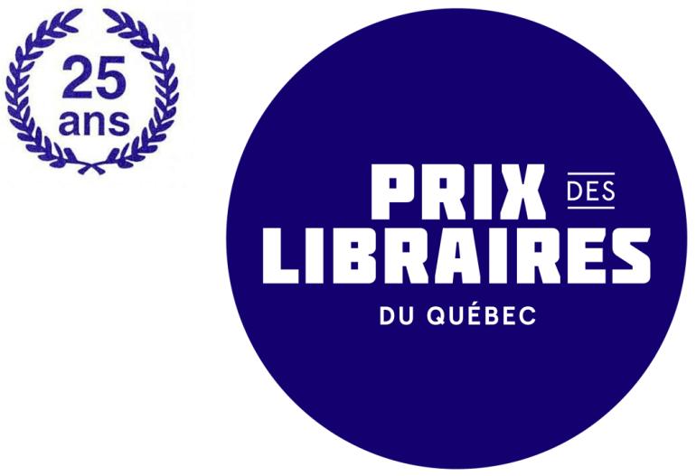 25 ans de Prix des libraires du Québec !
