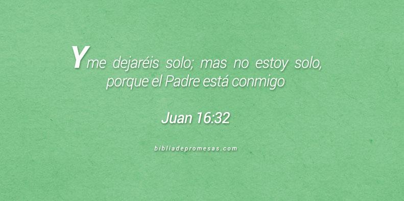 Juan 16:32