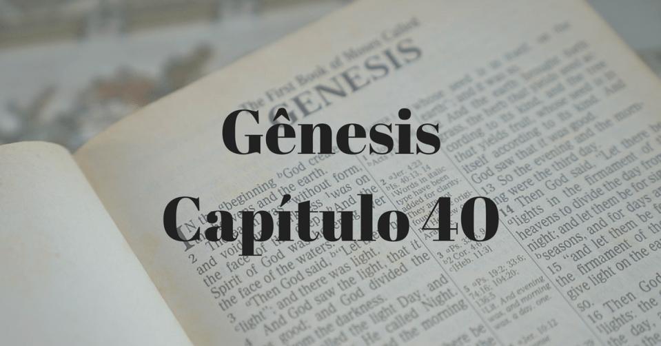Gênesis Capítulo 40