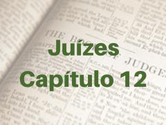 Juízes Capítulo 12