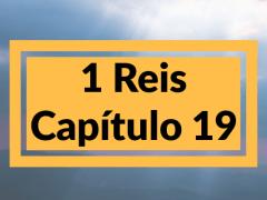 1 Reis Capítulo 19