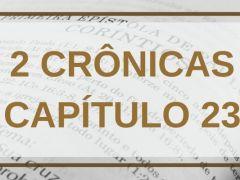 2 Crônicas Capítulo 23
