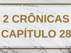 2 Crônicas Capítulo 28