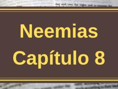 Neemias Capítulo 8