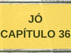 Jó Capítulo 36