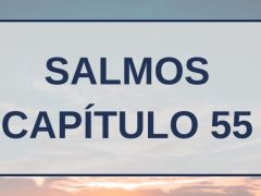 Salmos Capítulo 55