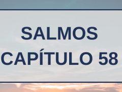 Salmos Capítulo 58