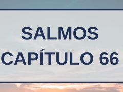 Salmos Capítulo 66