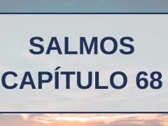 Salmos Capítulo 68