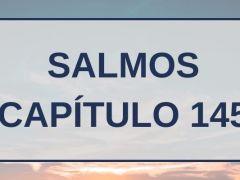 Salmos Capítulo 145