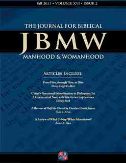 Journal for Biblical Manhood and Womanhood table of contents available 2