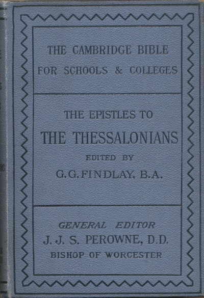 Commentary on Paul's Letters to the Thessalonians by G.G. Findlay 1