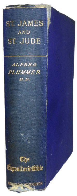 Alfred Plummer [1841-1926], The General Epistles of St. James and St. Jude
