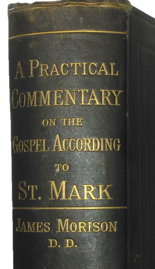Practical Commentary on Mark by James Morison 1