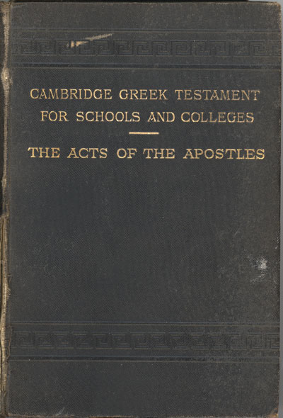Joseph Rawson Lumby [1831-1895], The Acts of the Apostles. Cambridge Greek Testament for Schools and Colleges