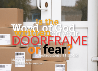Word of God on our doorframe, not fear, during pandemic.