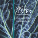 Tender: A Cook and His Vegetable Patch by Nigel Slater