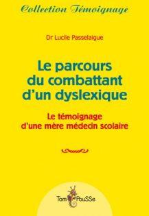 ouvrage sur les dys (témoignage)