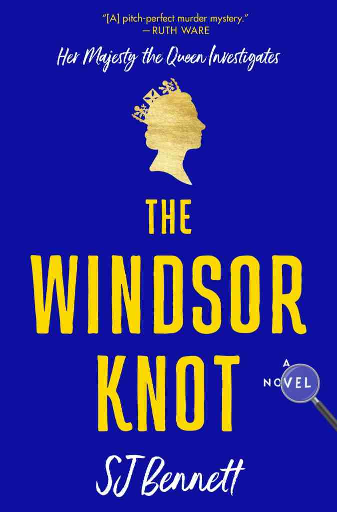 The Windsor Knot by SJ Bennett