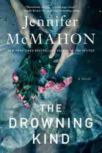 The Drowning Kindby Jennifer McMahon