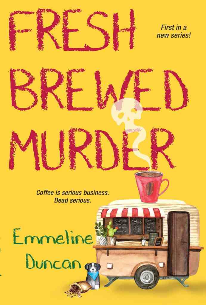 Fresh Brewed Murder by Emmeline Duncan
