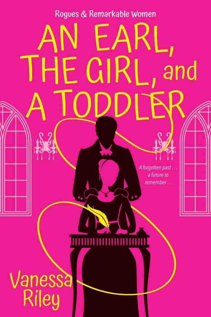 An Earl, the Girl, and a Toddlerby Vanessa Riley