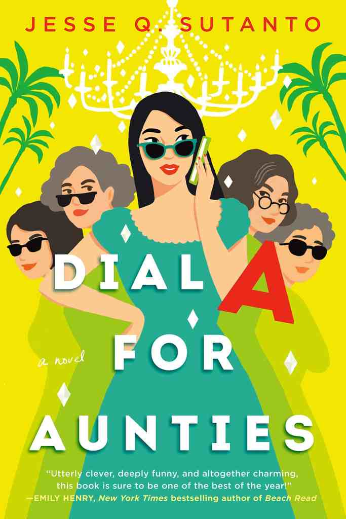 Dial A for Auntiesby Jesse Q. Sutanto