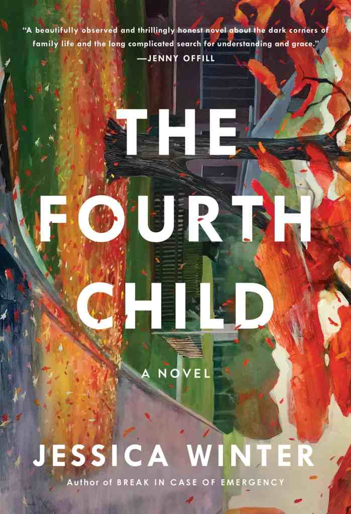 The Fourth Childby Jessica Winter