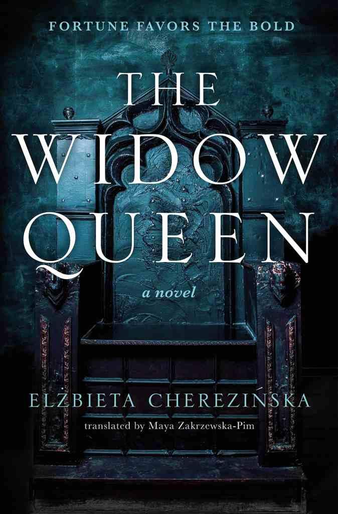 The Widow Queenby Elzbieta Cherezinska