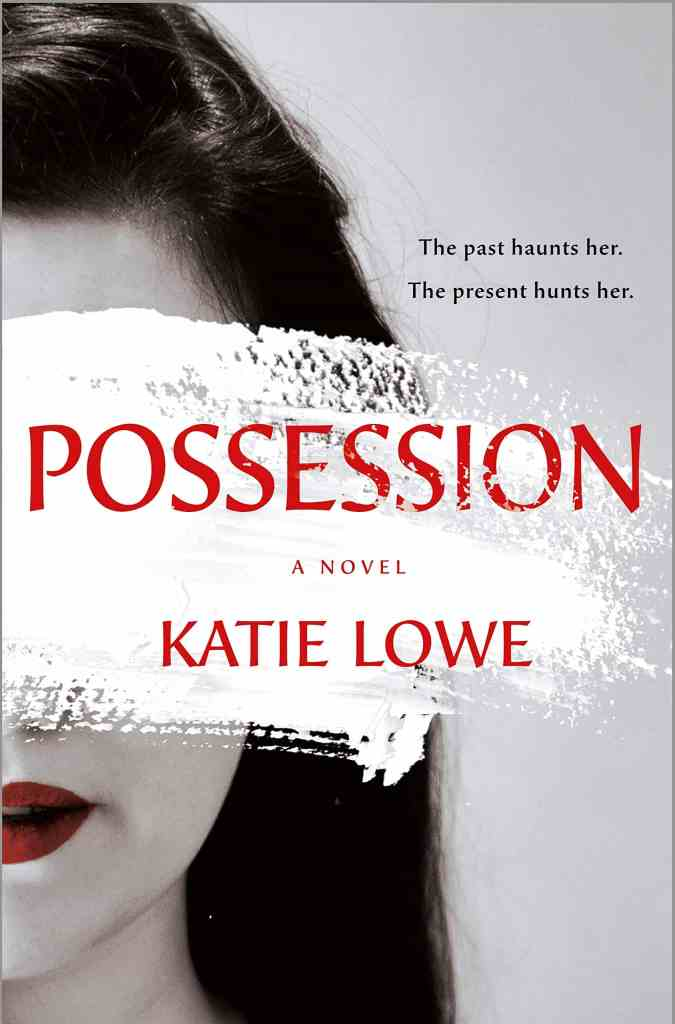 Possession by Katie Lowe