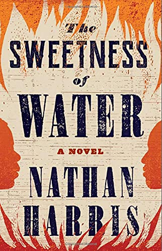 The Sweetness of Water:A Novel Nathan Harris