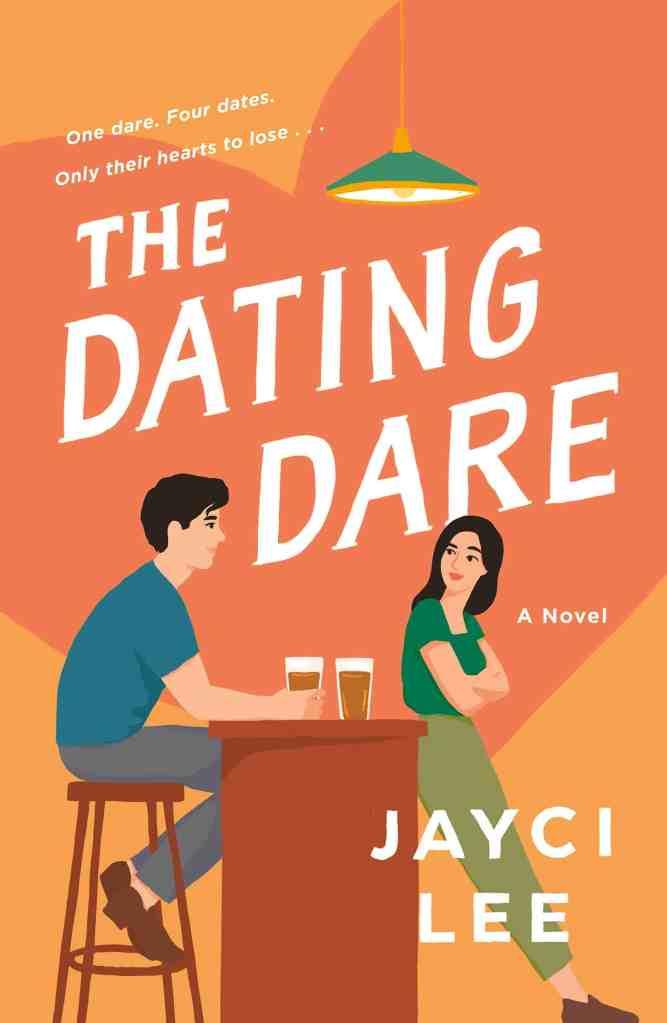 The Dating Dare:A Novel Jayci Lee