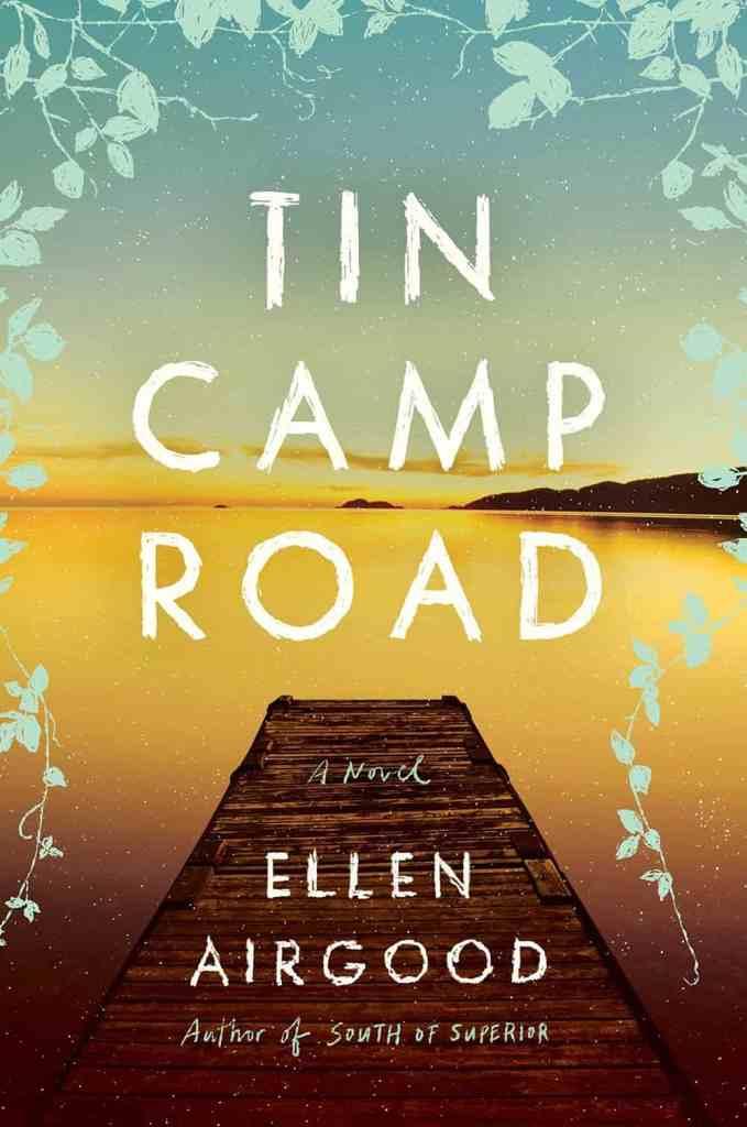 Tin Camp Road:A Novel Ellen Airgood