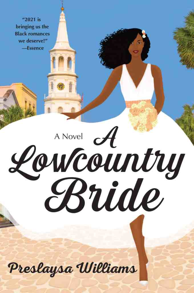 A Lowcountry Bride:A Novel Preslaysa Williams